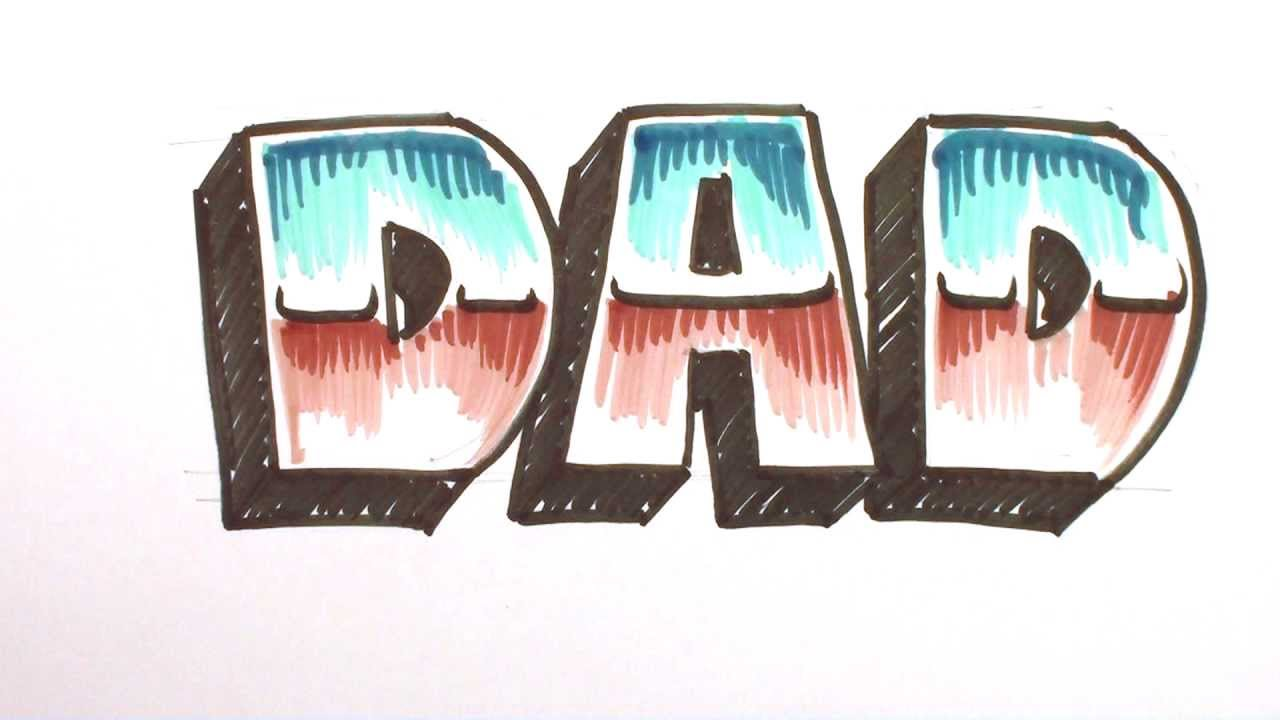 How To Write Dad In Graffiti Letters