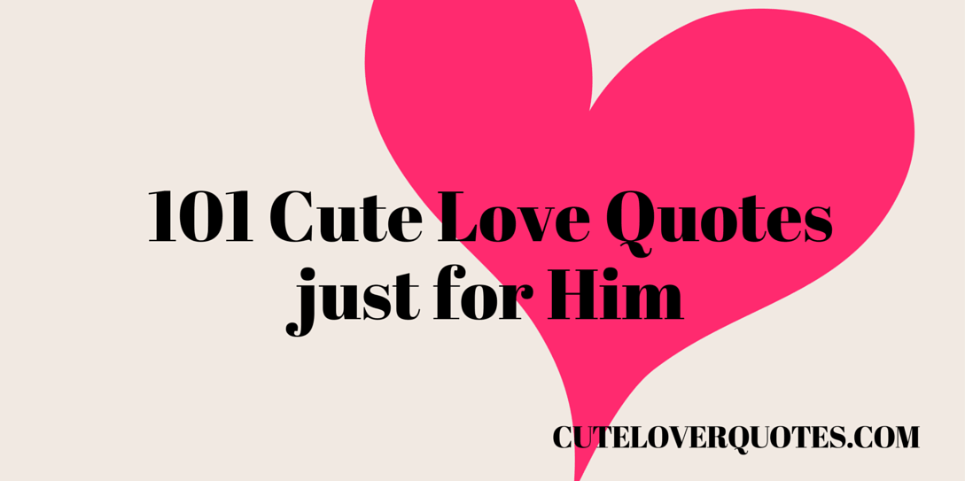 cute Love Quotes For Him 13 Hd Wallpaper - Hdlovewall.com